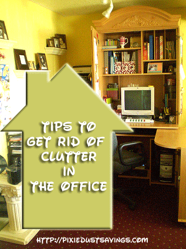 Get Rid Of Clutter The Office Pixie Dust Savings
