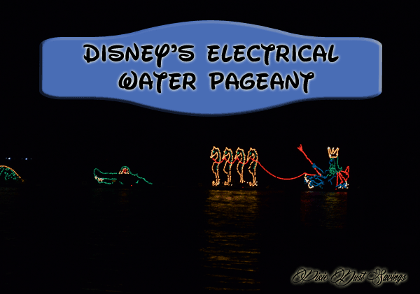 Disney's Electrical Water Pageant- Pixie Dust Savings