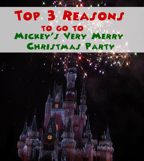 Disney S Very Merry Christmas Party Tickets: Top 3 Reasons To Visit Mickey's Very Merry Christmas Party