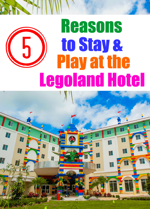 5 Reasons to Stay at the Legoland- Florida Hotel