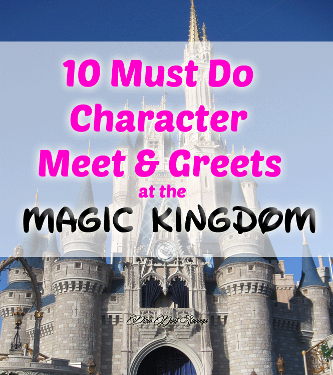 10 Must Do Character Meet & Greets at The Magic Kingdom