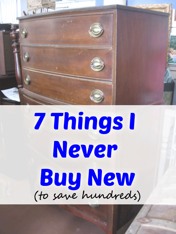 7 Things I Never Buy New