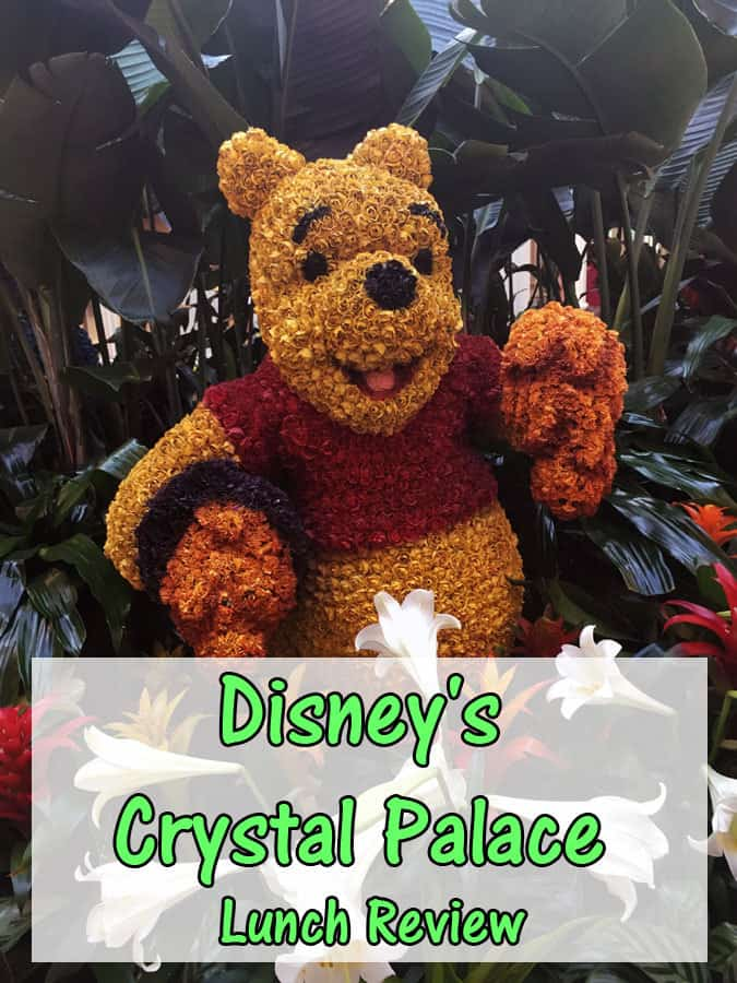 Disney's Crystal Palace Lunch Review
