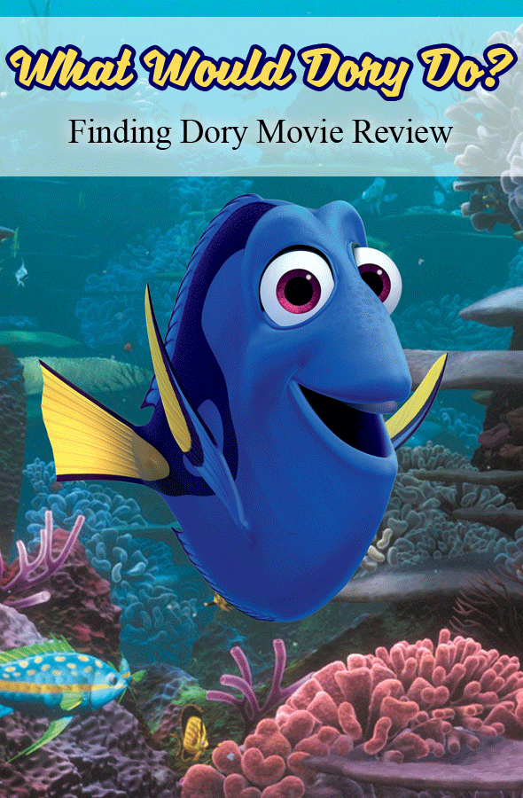 What Would Dory Do? | Finding Dory Review