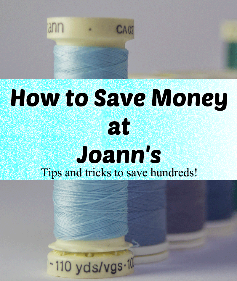 Tips & Tricks on How to Save Money at Joann's