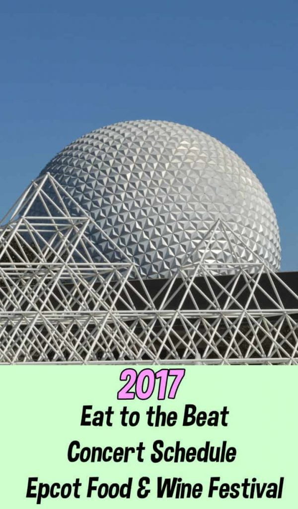 Eat to the Beat Concert Schedule   Epcot Food & Wine Festival