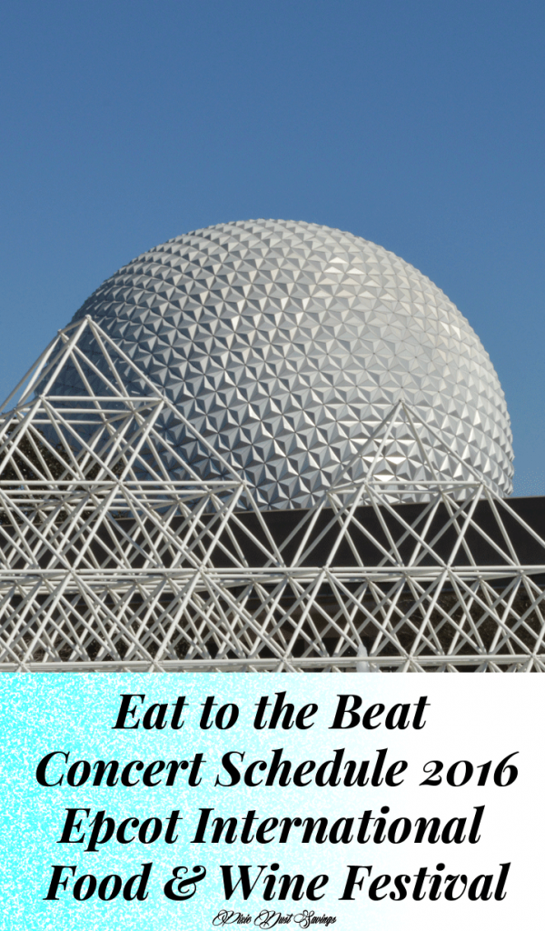 Eat to the Beat Concert Schedule | Epcot Food & Wine Festival