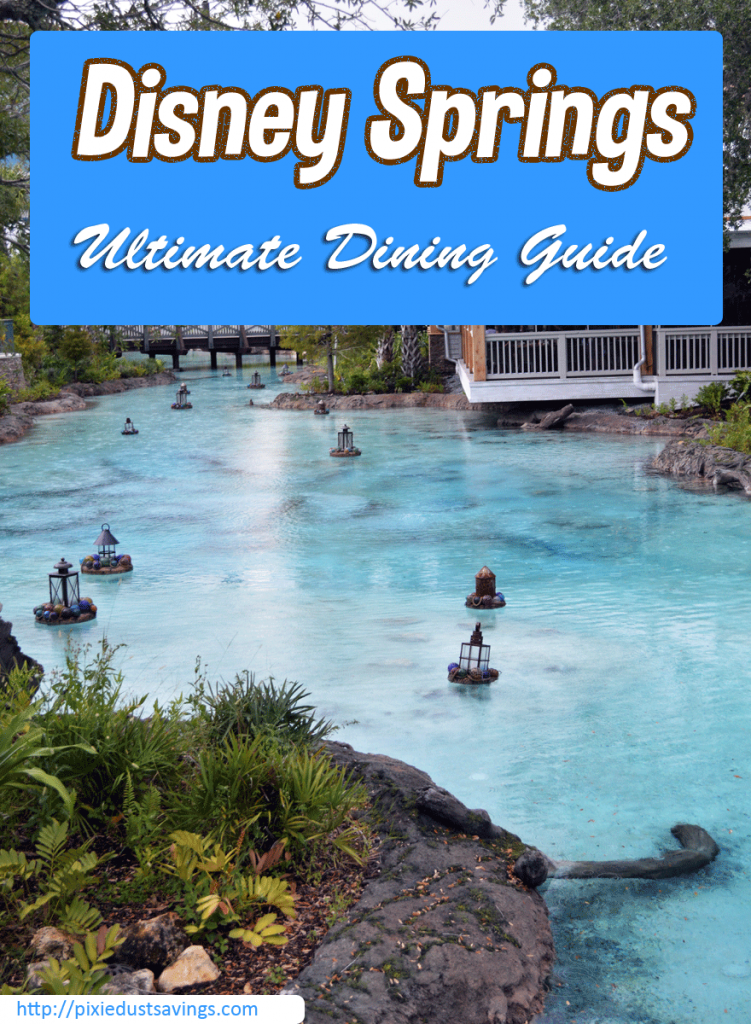 Ultimate Disney Springs Dining Guide | So Many Choices, So Little Time
