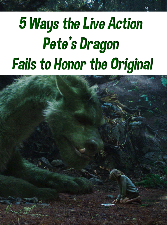 Disney Please Stop the Remakes! Pete's Dragon Made Me Cry
