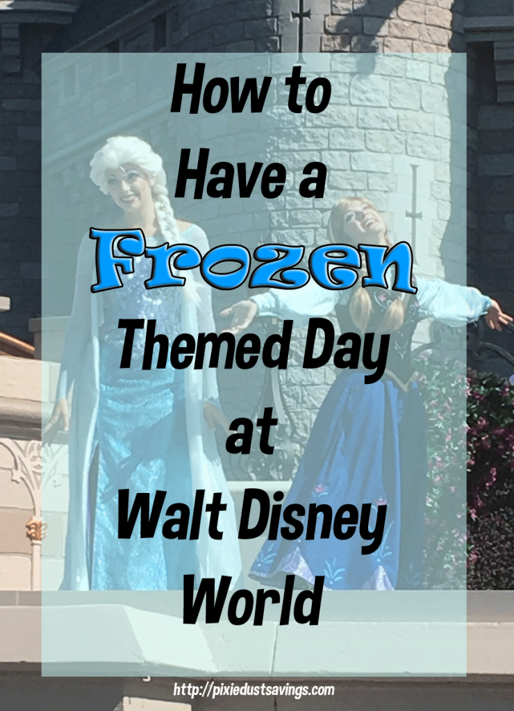 How to Have a Frozen Day at Walt Disney World | Frozen Fun All Day
