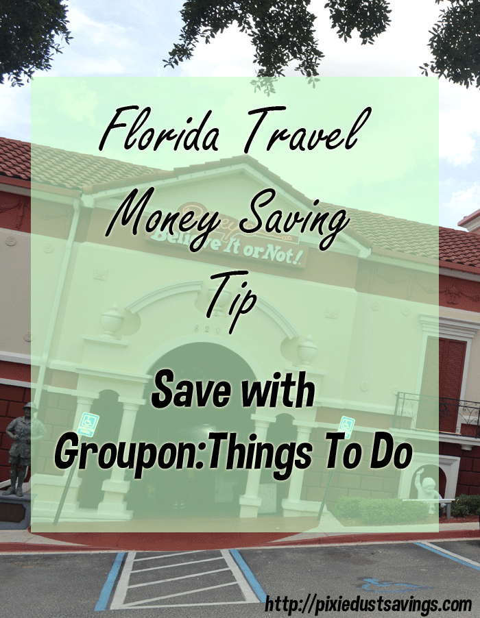Groupon Things To Do | Florida Travel Money Saving Tip