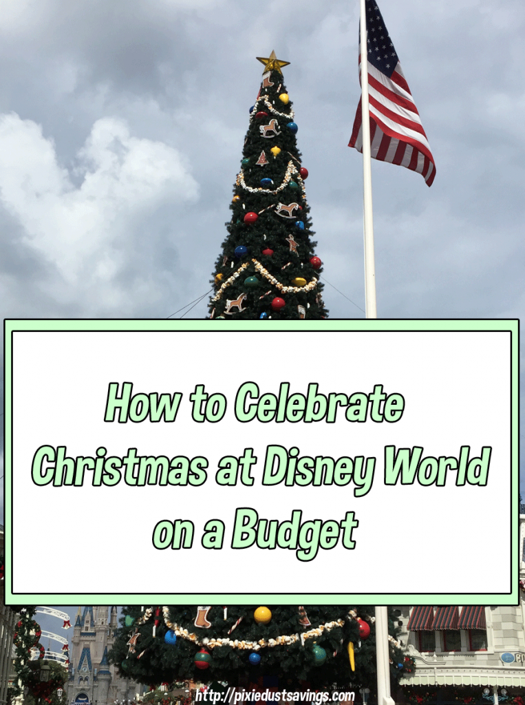 How to Celebrate Christmas at Disney on a Budget