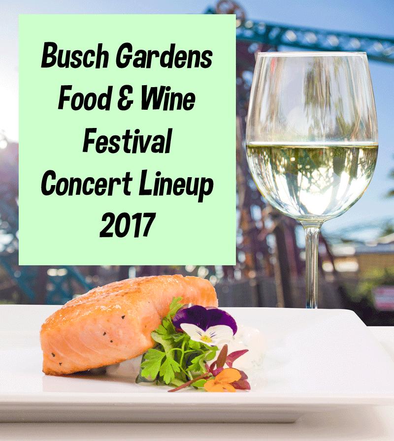 Busch Garden's Food & Wine Festival Concert Lineup 2017