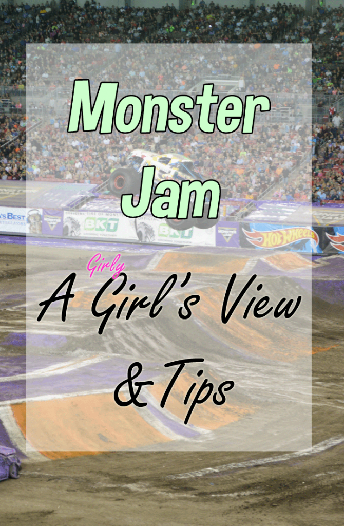 A Girl's Guide to Monster Jam | Monster Jam Tips & Review