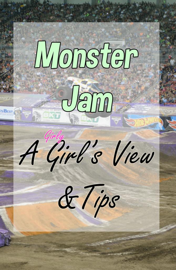 A Girl's Guide to Monster Jam | Monster Jam Tips & Review