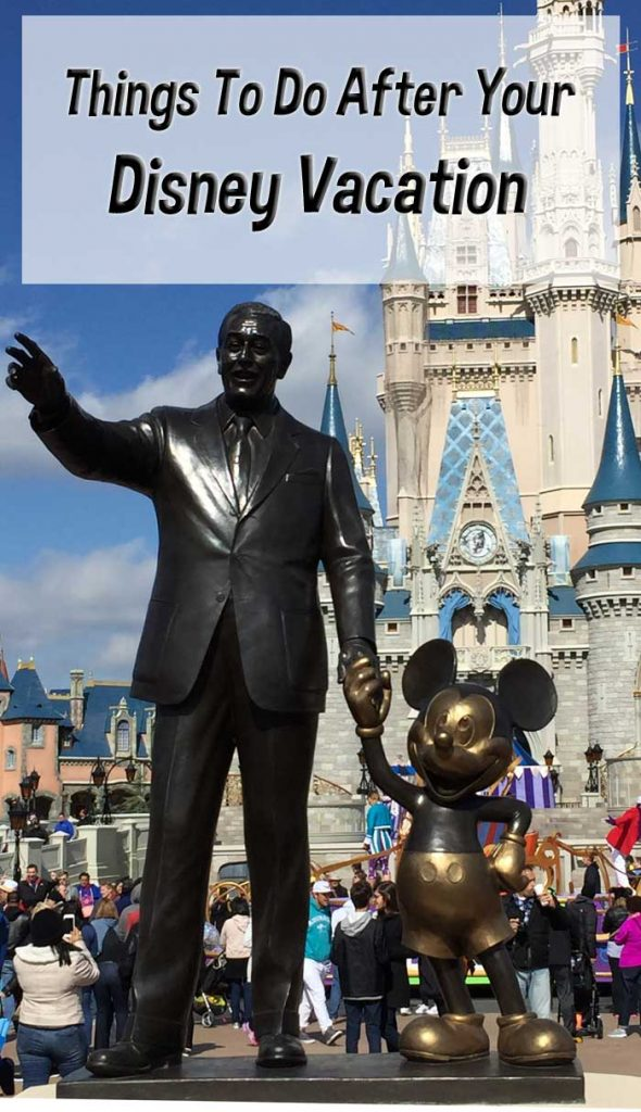 Disney Vacation Over? Try These Things To Do After a Disney Vacation