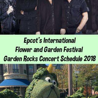 Epcot's Flower & Garden Festival | 2018 Garden Rocks Concert Schedule